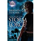 Storm Force (Silhouette Bombshell) ~ Meredith Fletcher