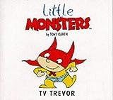 Little Monsters: TV Trevor
