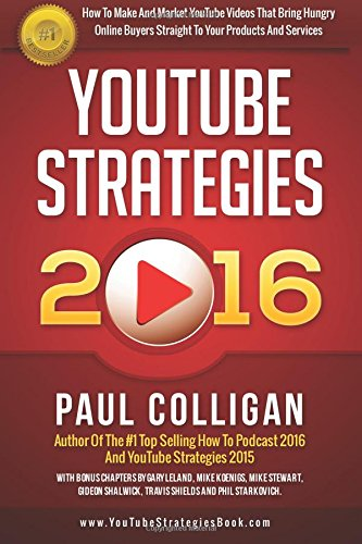 youtube-strategies-2016-how-to-make-and-market-youtube-videos