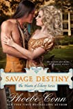 img - for Savage Destiny (The Hearts of Liberty Series, Book 1) book / textbook / text book