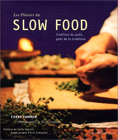 Les Plaisirs du slow food