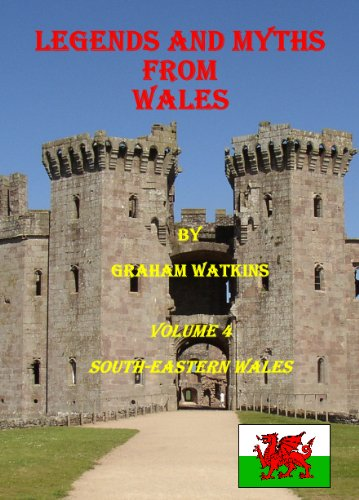 Free Kindle Book : Legends and Myths From Wales - South-eastern Wales