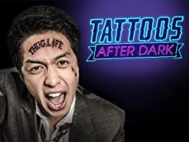 Tattoos After Dark Season 1 [HD]