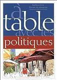 echange, troc Kathleen Evin, Etienne de Monpezat - A table avec les politiques