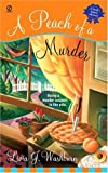 A Peach of a Murder: A Fresh-Baked Mystery