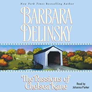 Passions of Chelsea Kane | [Barbara Delinsky]