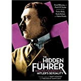 The Hidden Fuhrer: Debating the Enigma of Hitler's Sexuality [Import]by Geoffrey Giles