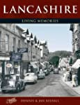 Lancashire: Living Memories