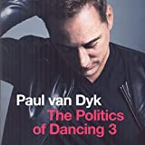 Paul Van Dyk-The Politics of Dancing 3
