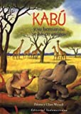 img - for Kabu Y Su Hermanito Se Hacen Amigos/ Kabu and His Little Brother Become Friends (Spanish Edition) book / textbook / text book
