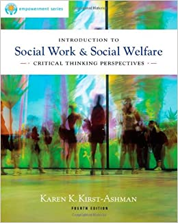 introduction to social work & social welfare critical thinking perspectives review Introduction to social work: the people's profession second edition ira colby, university of houston and sophia f dziegielewski, univ of central florida.