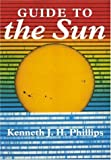 img - for Guide to the Sun book / textbook / text book