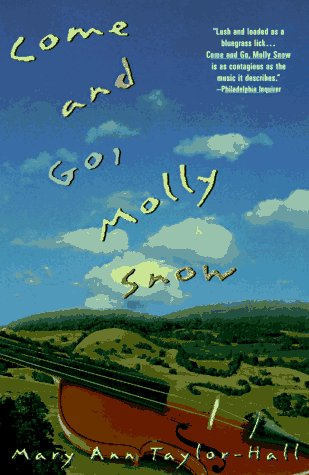 Come and Go, Molly Snow, MARY ANN TAYLOR-HALL