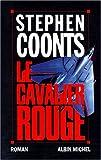 echange, troc Stephen Coonts - Le cavalier rouge