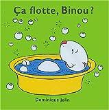 echange, troc Dominique Jolin - Ca flotte, Binou ?