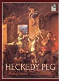 Heckedy Peg (0152336796) by Wood, Audrey