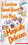 Magically Delicious (Zebra Historical Romance) (0821773488) by Goodman, Jo
