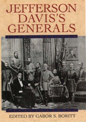 Jefferson Davis's Generals, G. S. BORITT, GABOR S. BORITT