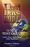Last Days Bible-OE: The New Testament, God's New Agreement with Mankind