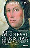 img - for The Medieval Christian Philosophers: An Introduction book / textbook / text book