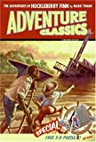 The Adventures of Huckleberry Finn Adventure Classic (Adventure Classics) (0060758821) by Mark Twain