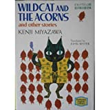 WILDCAT AND THE ACORNS AND OTHER STORIES