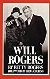 Will Rogers: His Wife's Story