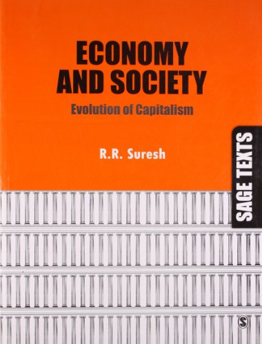 Economy and Society: Evolution of Capitalism (SAGE Texts)
