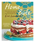 Home Bake: Cakes, muffins, tarts, che...