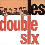 echange, troc Les Double Six - Les Double Six