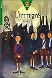 """Afficher """"L'immigré"""""""
