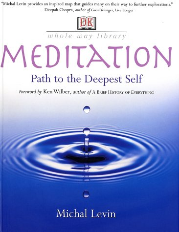 Meditation: Path to the Deepest Self (Whole Way)