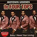 echange, troc The Four Tops - Motown Legends: Baby I Need Your Loving