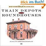 Train Depots & Roundhouses (Motorbook...
