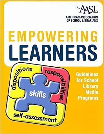 Empowering Learners: Guidelines for School Library Media Programs