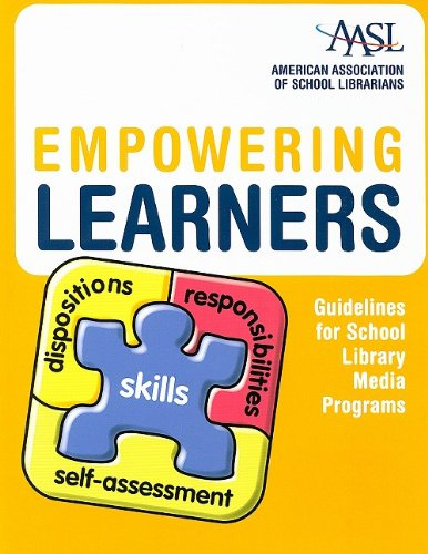 Empowering Learners: Guidelines for School Library Media...