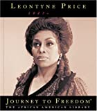 img - for Leontyne Price (Journey to Freedom: The African American Library) book / textbook / text book