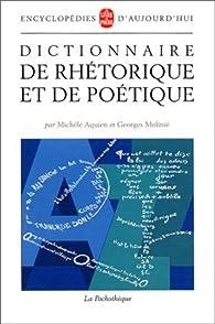 Dictionnaire de rhétorique et de poétique par Michèle Aquien