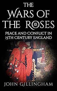 The Wars Of The Roses by John Gillingham ebook deal