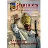 JERUSALEM / BULLETIN DIOCESAIN DU PATRIARCAT LATIN / NUMERO SPECIAL / ANNEE 74 / S.B. FOUAD TWAL - APTRIARCHE...
