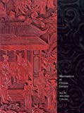 Masterpieces of Chinese Lacquer: From the Mike Healy Collection