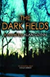 Alan Glynn The Dark Fields
