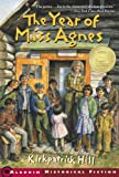 The Year of Miss Agnes (Aladdin Historical Fiction)