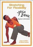 Yoga Zone: Stretching for Flexibity [DVD] [Import]