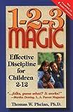 1-2-3 Magic : Effective Discipline for Children 2-12
