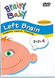 Left Brain: Inspires Logical Thinking (Ages 6 Months- 3 Years) (Brainy Baby)