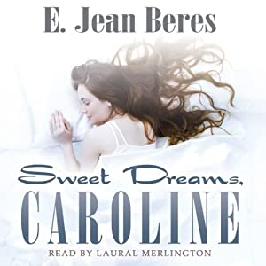 Sweet Dreams, Caroline Audiobook
