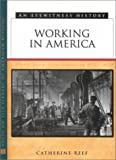 Working in America: An Eyewitness History