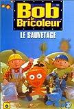 echange, troc Bob le bricoleur - Vol.6 : Le Sauvetage [VHS]