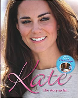 Kate Middleton Her Life In Pictures Igloo Books Ltd 9781781973851 Books